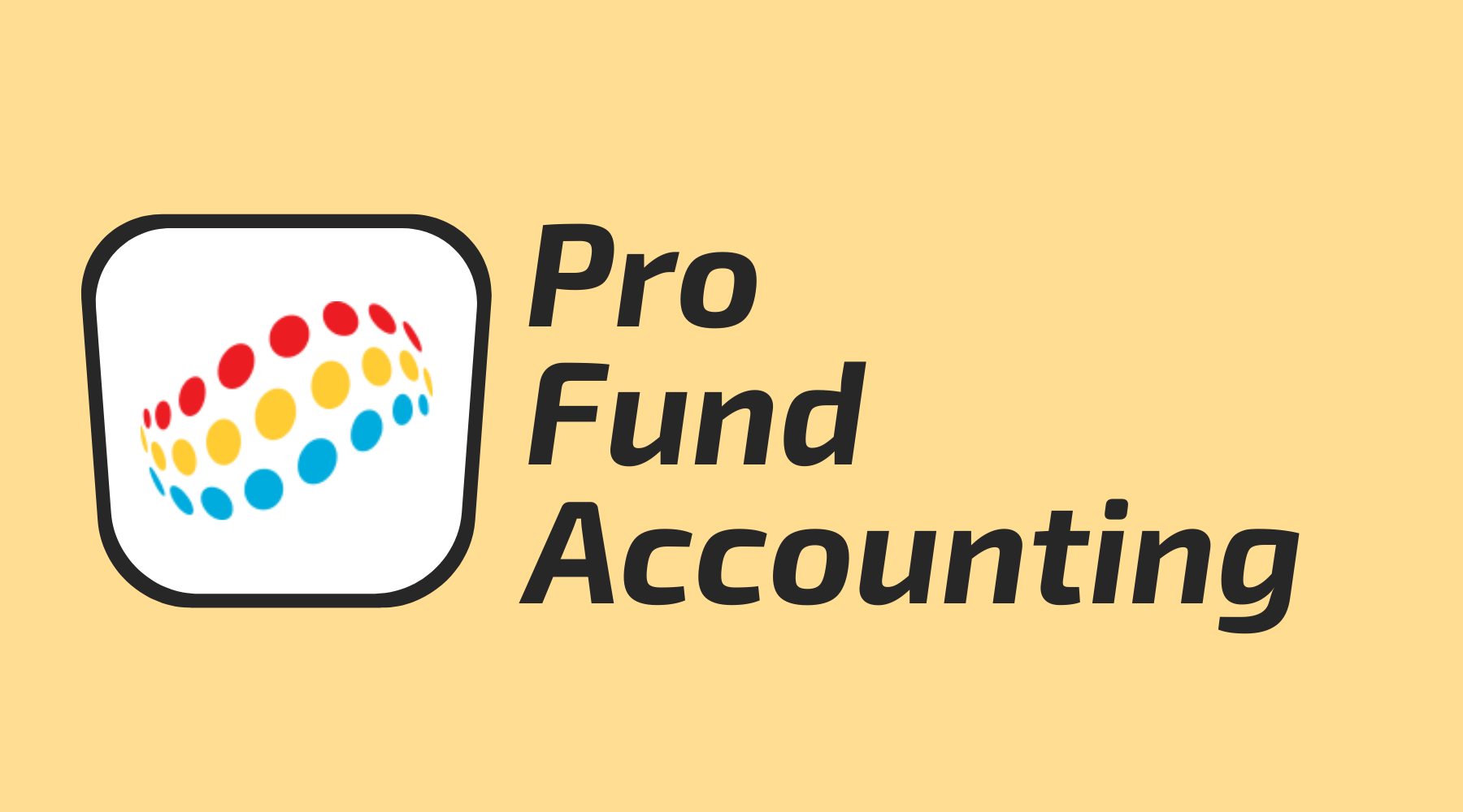 Pro Fund Accounting | Top Fund Accounting Software for State and Local Governments